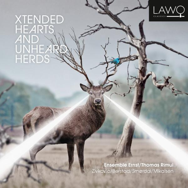 Xtended Hearts and Unheard Herds - Ensemble Ernst