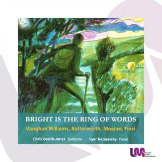 Bright is the Ring of Words - British Songs - Booth-Jones, Chris