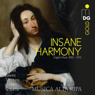 Insane Harmony - English Music 1650 – 1700 - Musica Alta Ripa