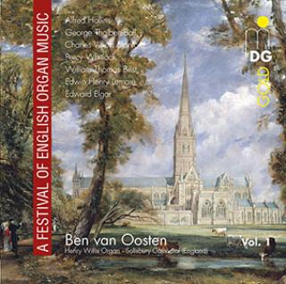 A Festival Of English Organ Music - Works From Hollins, Whitlock, Stanford, Best And Elgar - Ben van Oosten (Henry Willis organ, Salisbury Cathedral (England))