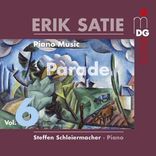 Satie, Erik: Piano Music Volume 6 - Schleiermacher, Steffen (piano)