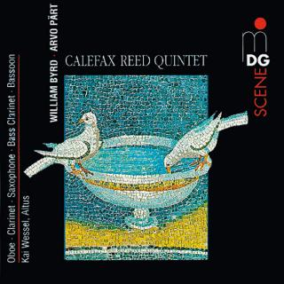 Pärt, Arvo / Byrd, William - Calefax Reed Quintet / Kai Wessel, altus