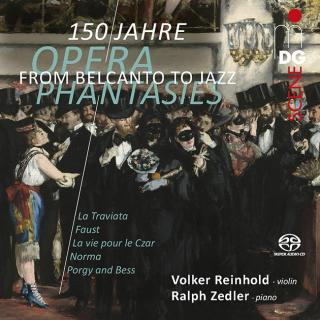 From Belcanto to Jazz - Opera Phantasies from 150 Years - Reinhold, Volker (violin) / Zedler, Ralph (piano)