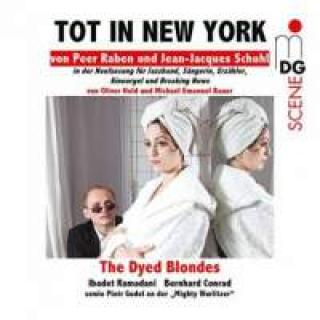 Raben, Peer: Tot In New York - The Dyed Blondes