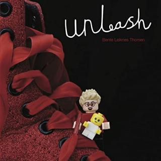 Unleash - Thorsen, Bente Leiknes