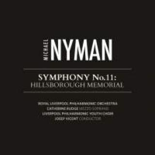 Nyman, Michael: Symfoni nr. 11: Hillsborough Memorial - Vicent, Josep