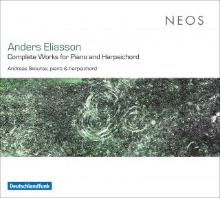 Eliasson, Anders: Complete Works for Piano and Harpsichord
