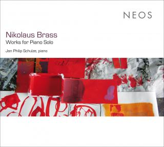 Brass, Nikolaus: Works for Piano Solo - Schulze, Jan Philip - piano