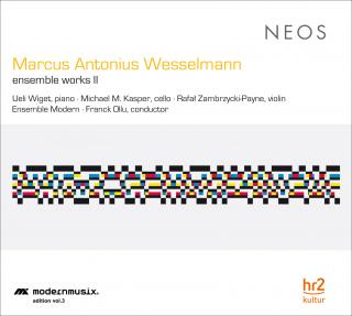 Wesselmann, Marcus Antonius: ensemble works II - Ensemble Modern