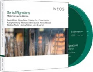 Sonic Migrations · Music of Laurie Altman - Diverse utøvere