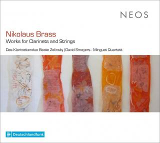 Brass, Nikolaus: Works for Clarinet and Strings - Das Klarinettenduo Beate Zelinsky | David Smeyers | Minguett Quartett