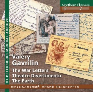 Gavrilin, Valery Alexandrovich: War Letters: Theatre Divertimento; The Earth - Various Artist