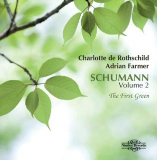 Schumann, Robert: Volume 2: The First Green - Rothschild, Charlotte de