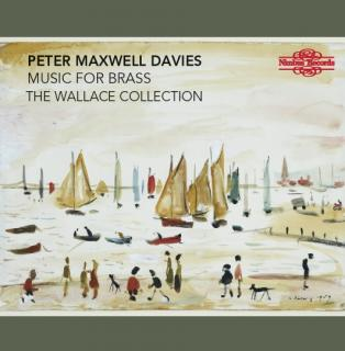 Davies, Peter Maxwell: Music for Brass - The Wallace Collection
