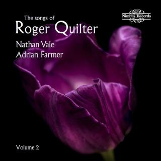 Quilter, Roger: The Songs of Roger Quilter Vol. 2 - Vale, Nathan – tenor | Farmer, Adrian - piano