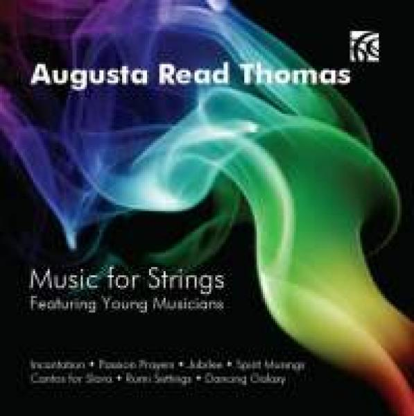 Thomas, Augusta Read: Music For Strings <span>-</span> Diverse utøvere