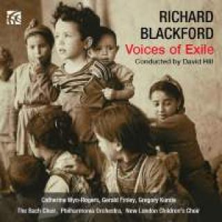 Blackford, Richard: Voices Of Exile - Hill, David (dirigent)
