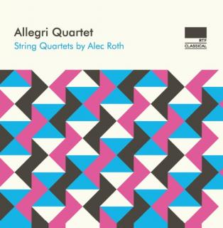 Roth, Alec: String Quartets - Allegri Quartet