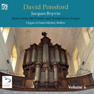 Boyvin, Jacques: Suites from the Premier and Second Livres d´orgue - Ponsford, David – organ of Saint-Michel, Bolbec
