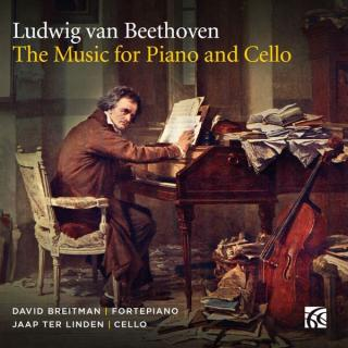 Beethoven, Ludwig van: The Music for Piano and Cello - Breitman, David – fortepiano | Linden, Jaap ter - cello