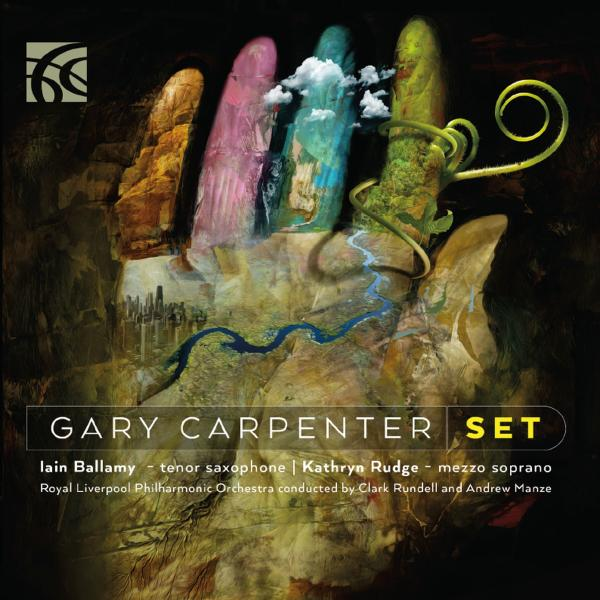 Carpenter, Gary: Set Concerto - Rundell, Clark
