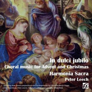 In dulci jubilo - Choral Music for Advent & Christmas