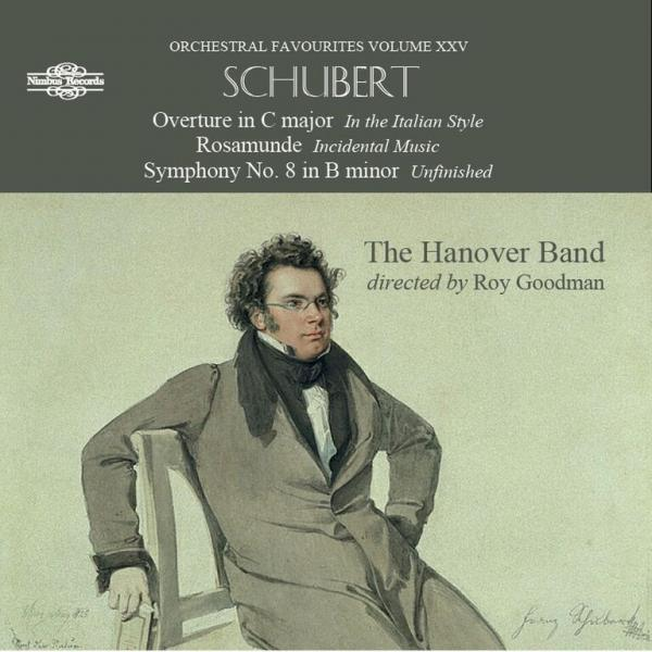 "Schubert, Franz: Symphony No. 8 in b minor D759 ""Unfinished <span>-</span> The Hanover Band 