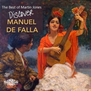 Falla, Manuel de: The Best of Martin Jones: Discover Falla - Jones, Martin (piano)