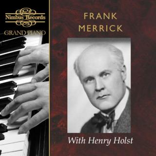 Frank Merritt with Henry Holst - Merrick, Frank (piano) / Holst, Henry (violin)