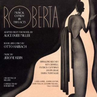 Kern, Jerome: Roberta: A Musical Comedy In Two Acts - Berma, Rob