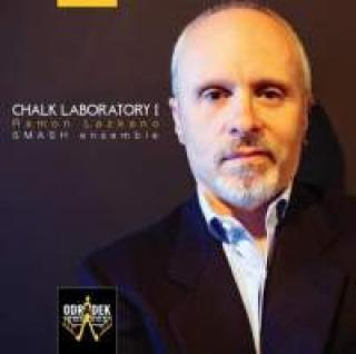 Smash Ensemble – Chalk Laboratory I - Chamber Music of Ramon Lazkano - Smash Ensemble