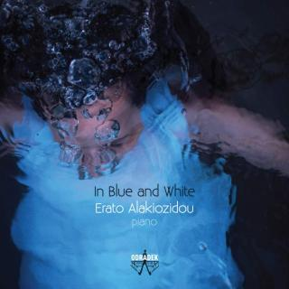 In Blue And White - Alakiozidou, Erato - piano