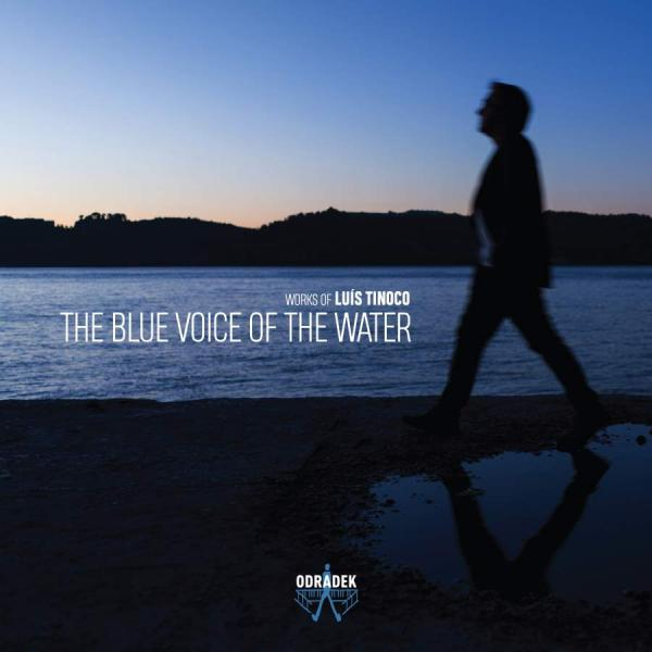 Tinoco, Luis: The Blue Voice of the Water <span>-</span> Diverse artister