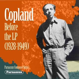 Copland before the LP (1928-49) - Copland, Aaron – piano