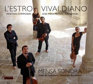 L'Estro Vivaldiano - Venetian composers and their mutual influences - Mensa Sonora