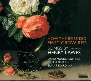 How the Rose Did First Grow Red - Songs by Henry Lawes - Munderloh, David – tenor