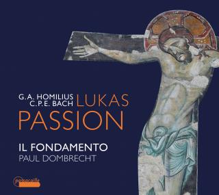 Homilius, Gottfried August / Bach, Carl Philipp Emanuel: Lukas Passion