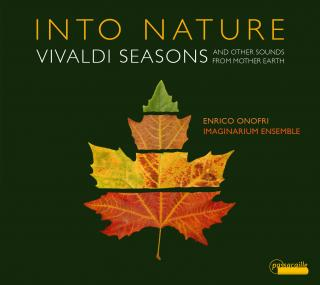 Into Nature - Vivaldi Seasons - and other sounds from Mother Earth - Onofri, Enrico