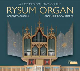 A Late Medieval Mass on the Rysum Organ
