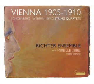 Vienna 1905-1910: String Quartets by Webern, Schönberg & Berg - Richter Ensemble