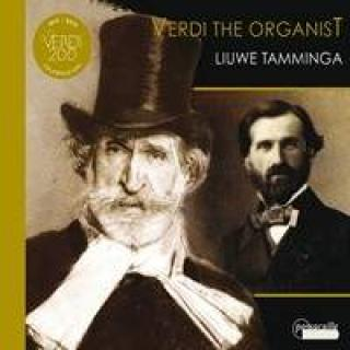 Verdi The Organist - Tamminga, Liuwe (orgel)