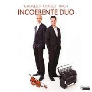 So Far & So Close: Incoerente Duo - Incoerente Duo