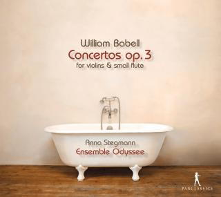 Babell, William: Concertos Op. 3 - for violins & small flute - Stegmann, Anna