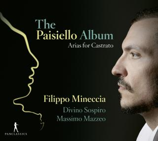 The Paisiello Album - Arias for Castrato - Mineccia, Filippo