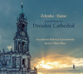 Zelenka - Hasse: Sacred Music for Dresden Cathedral