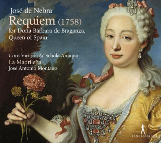 Nebra, Jose de: Requiem for Dona Barbara de Braganza, Queen of Spain - Coro Victoria & Schola Antiqua