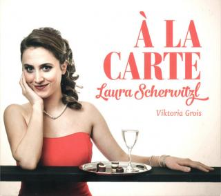 À La Carte - Scherwitzl, Laura (sopran)