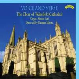 Voice and Verse - The Choir of Wakefield Cathedral