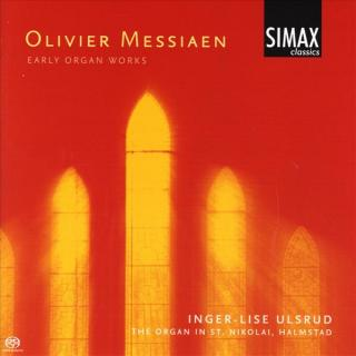 Messiaen Early Organ Works - Ulsrud, Inger-Lise