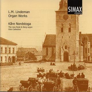 Lindeman, Ludvig Mathias: Organ Works